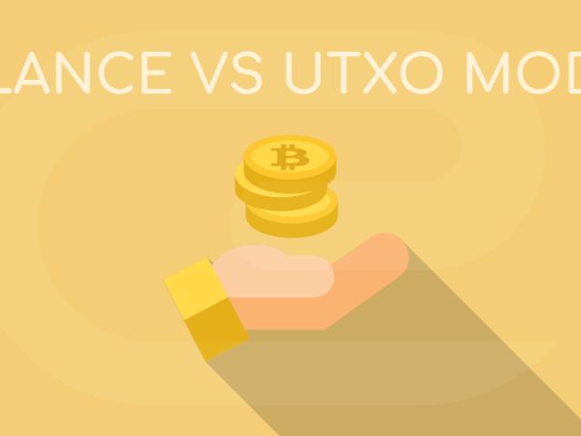 Balance vs UTXO Model